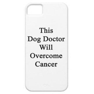 El este doctor Will Overcome Cancer del perro iPhone 5 Case-Mate Fundas