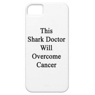 El este doctor Will Overcome Cancer del tiburón iPhone 5 Cobertura