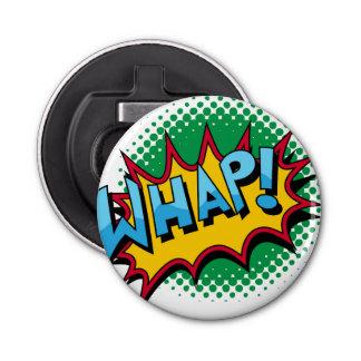 ¡El estilo cómico del arte pop Whap! Abrebotellas Redondo