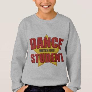 ¡El estudiante de la danza… tiene cuidado! Remera