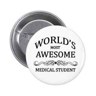 El estudiante de medicina más impresionante del mu pin redondo de 2 pulgadas