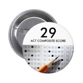 El examen, prueba, acto, 29, ACTÚA CUENTA COMPUEST Pin Redondo De 2 Pulgadas