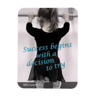 El éxito comienza con una decisión a intentar (el  imanes flexibles