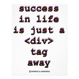 El éxito en vida es apenas A <Div> Etiqueta lejos  Flyer A Todo Color