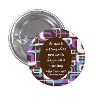 El éxito es… Botón Pin Redondo De 1 Pulgada