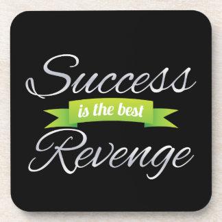El éxito es el mejor verde de la venganza posavaso