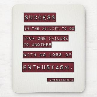 El éxito es alfombrilla de ratón