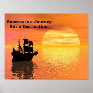 El éxito es un viaje, no un destino. Poster