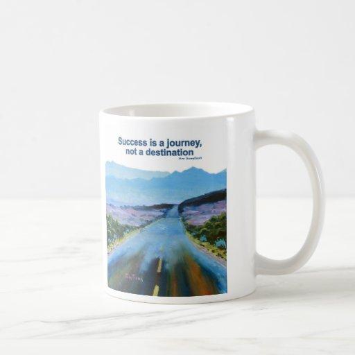 """El éxito es un viaje…"""" taza"""