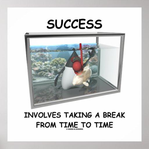El éxito implica el tomar de una rotura de vez en  poster