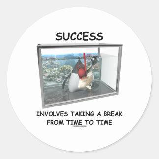 El éxito implica el tomar de una rotura de vez en pegatinas redondas