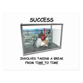 El éxito implica el tomar de una rotura de vez en  postales