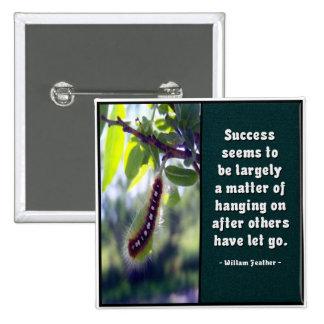 El éxito parece ser… Botón Pin Cuadrado