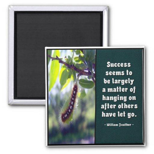 El éxito parece ser… Imán