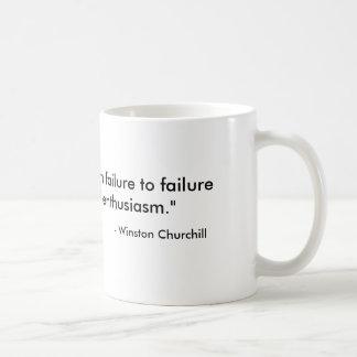 """El """"éxito va de fracaso al witho del fracaso… taza básica blanca"""