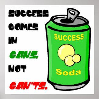 El éxito viene en latas póster