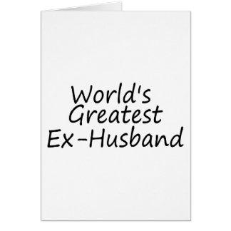 el exmarido más grande de los mundos tarjeta de felicitación
