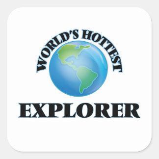 El explorador más caliente del mundo calcomania cuadrada personalizada
