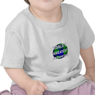 El exportador más grande del mundo camiseta