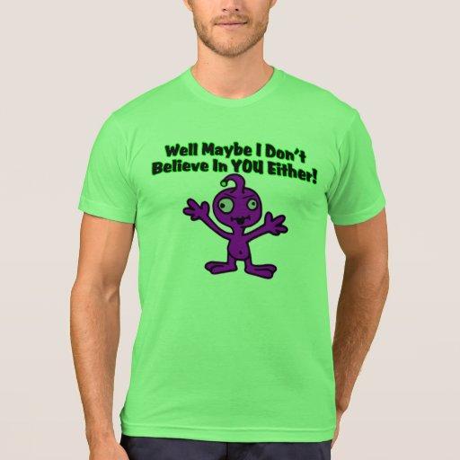 El extranjero no cree en usted tampoco camisetas