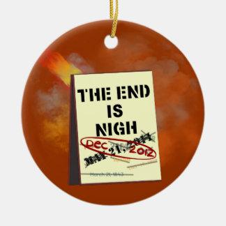 El extremo está cerca… Otra vez ornamento Ornamente De Reyes