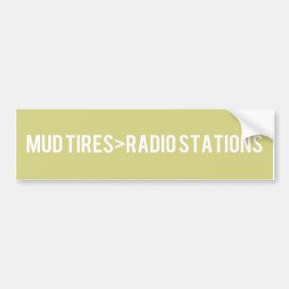 ¡El fango cansa > las estaciones de radio! Pegatina Para Auto