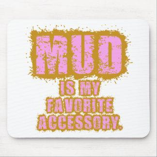 El fango es mi accesorio preferido mousepads