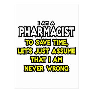El farmacéutico… asume que nunca soy incorrecto tarjeta postal