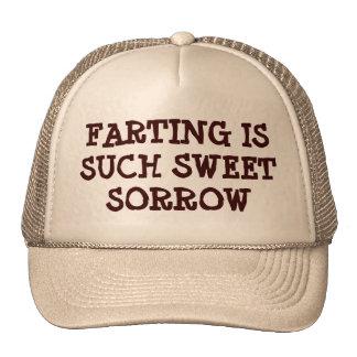 El Farting es tal dolor dulce Gorras De Camionero
