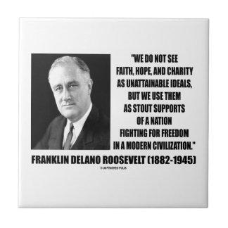 El FDR no ve caridad de la esperanza de la fe como Azulejo Cuadrado Pequeño