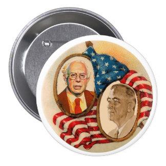 El FDR quiere las chorreadoras de Bernie en 2016 Pin Redondo De 3 Pulgadas