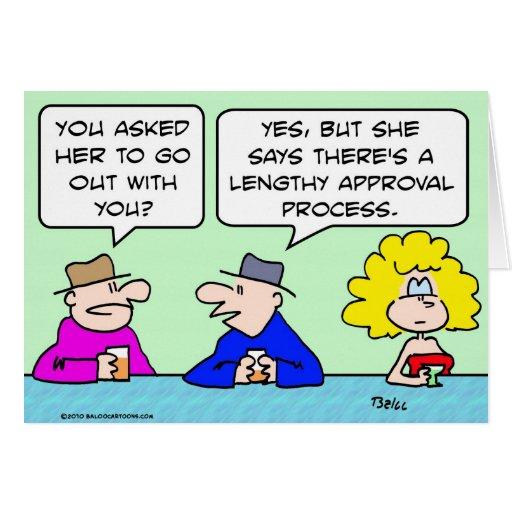 el fechar muy largo del proceso de aprobación felicitaciones