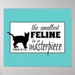 El felino más pequeño es una obra maestra - todos  poster