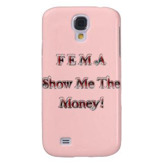¡El FEMA me muestra el dinero! rojo de cromo Funda Para Galaxy S4