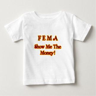 ¡El FEMA me muestra el dinero! Texto del fuego Playera