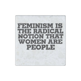 El feminismo es la noción radical que las mujeres imán de piedra