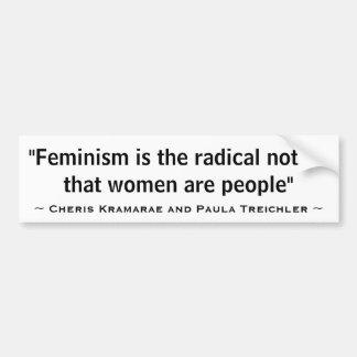 El feminismo es la noción radical que son las muje pegatina de parachoque