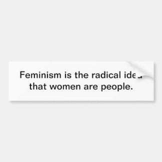 El feminismo es una idea radical - pegatina para e etiqueta de parachoque