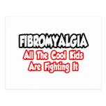 El Fibromyalgia… todos los niños frescos lo está l Tarjetas Postales
