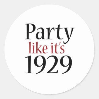 El fiesta como él es 1929 (la recesión) etiqueta redonda