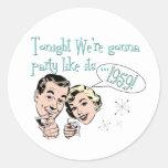 ¡El fiesta como él es 1959! Pegatina Redonda