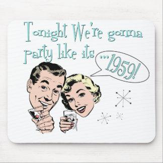 ¡El fiesta como él es 1959! Tapete De Ratones