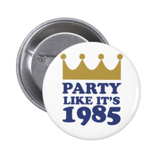 El fiesta como él es 1985 en Kansas City, Missouri Pin Redondo De 2 Pulgadas