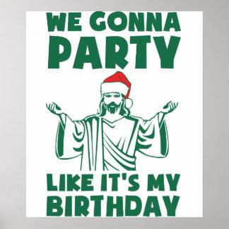 El fiesta como él es un cumpleaños del navidad posters