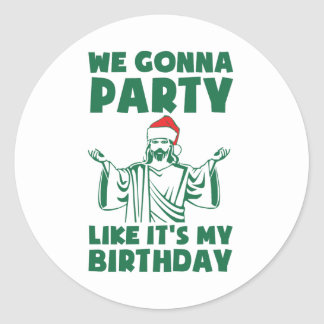 El fiesta como él es un cumpleaños del navidad pegatina redonda