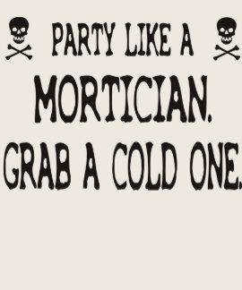 El fiesta como un empresario de pompas fúnebres, a camiseta
