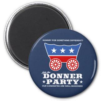 ¿El fiesta de Donner - hambriento para algo difere Imán Redondo 5 Cm