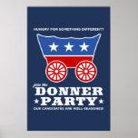 ¿El fiesta de Donner - hambriento para algo Póster