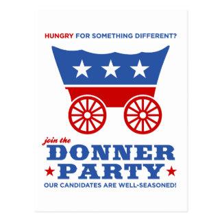 ¿El fiesta de Donner - hambriento para algo Tarjeta Postal