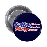 El fiesta los E.E.U.U. del café despierta se levan Pin